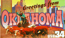 Oklahoma Greeting: A mounted cowboy herding cattle, symbolic of Oklahoma's ranching tradition, is in the foreground. The skyline of Oklahoma City, the state's capital and largest city, is at the rear.